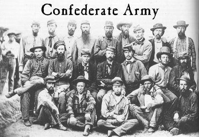 Confederate soldiers during the Civil War. This is a great link. It also takes you to ancestry.com if you need to search military documents.