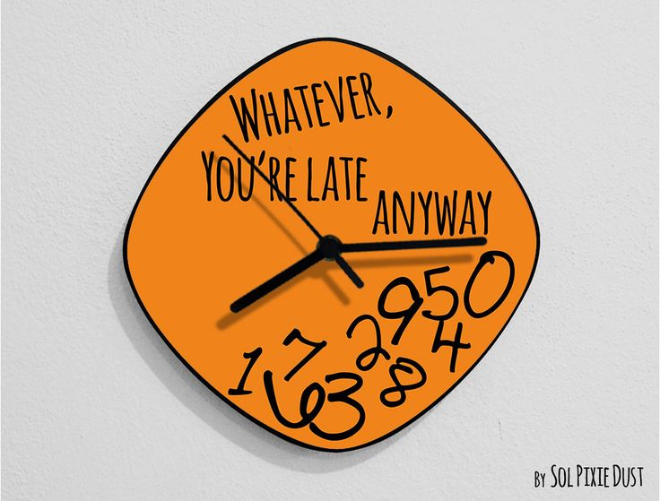 Whatever, You'Re Late Anyway / Oval Orange - Wall Clock