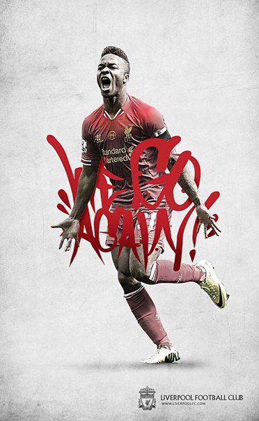 Liverpool FC Raheem Sterling We Go Again
