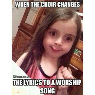 Lol...or your thinking they are fixing to say something & you blare it..& they sing something else, lol