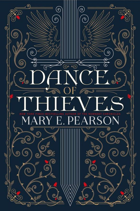 Dance Of Thieves By Mary E Pearson The Remnant Chronicles