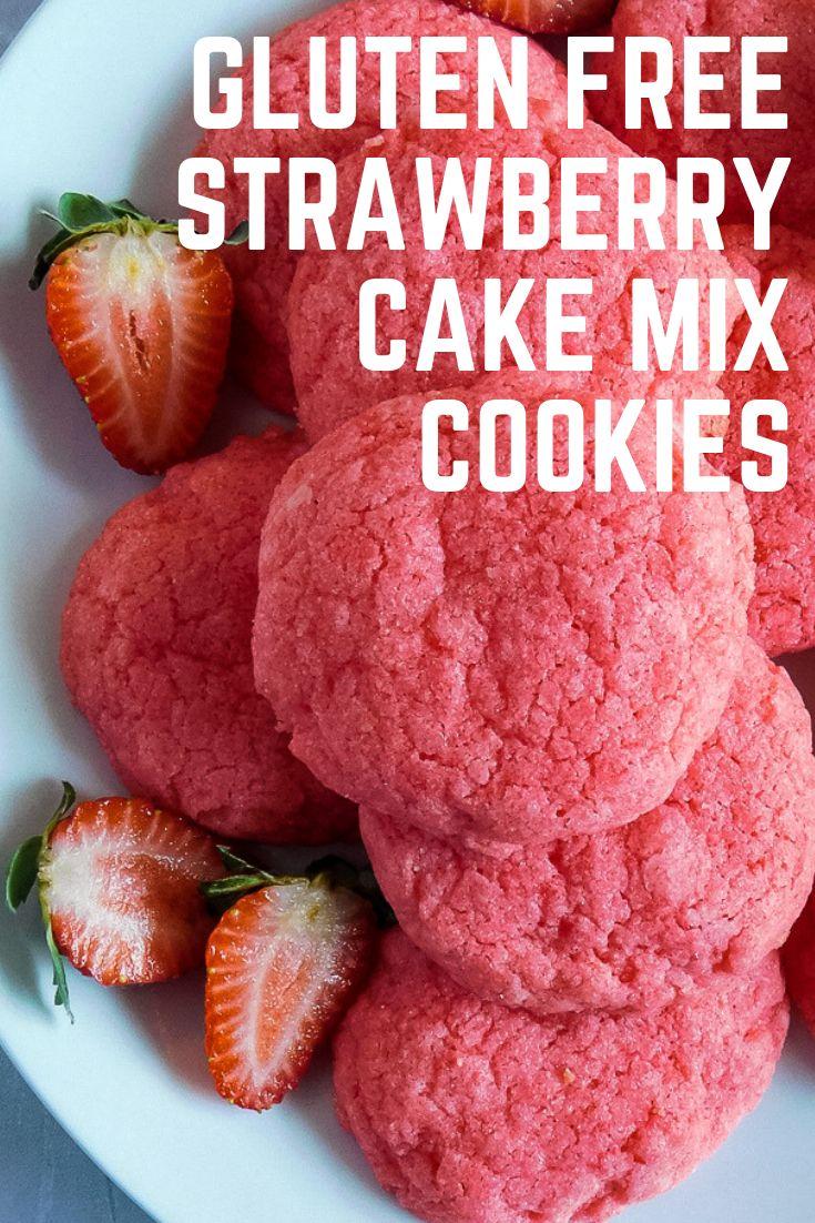 Gluten Free Strawberry Cake Mix Cookies