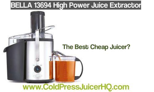 BELLA 13694 High Power Juice Extractor - Best Cheap Juicer