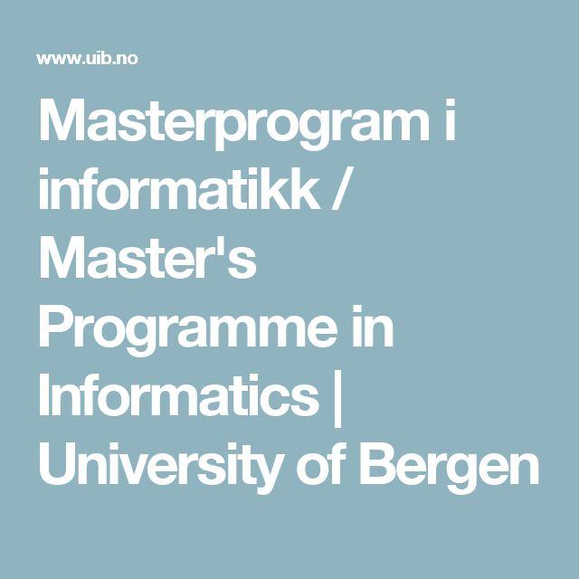Masterprogram i informatikk / Master's Programme in Informatics | University of Bergen