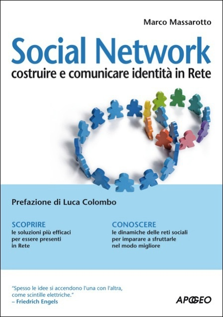 """""""I social network non sono una lista di siti, ma una modalità di interazione sociale, di relazione, possibile attraverso la tecnologia, ma basata sulle nostre vite reali."""""""