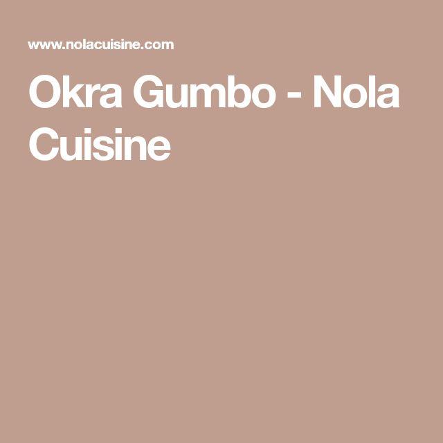 Okra Gumbo - Nola Cuisine