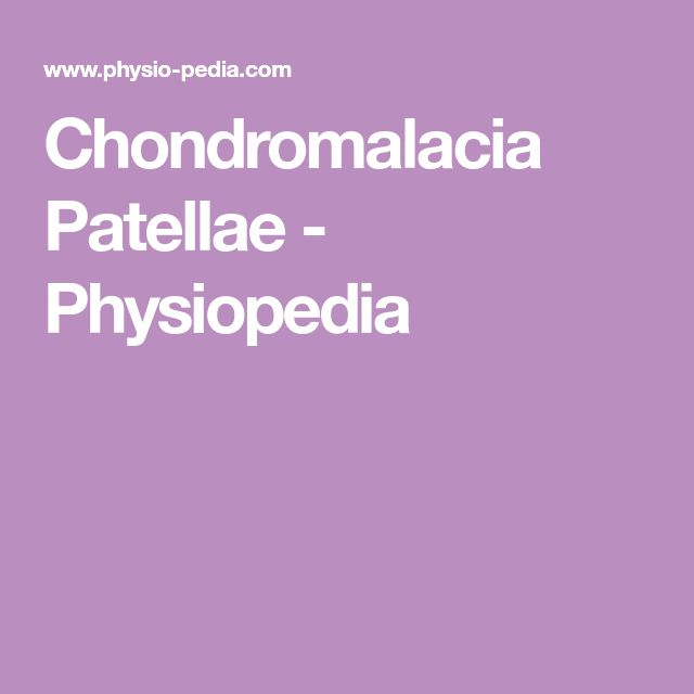Chondromalacia Patellae - Physiopedia