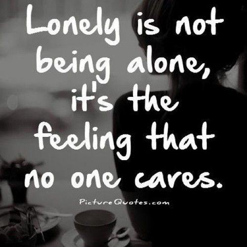It's possible to be lonely in a crowd.