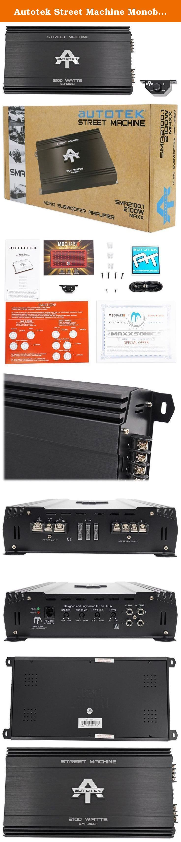 Autotek Street Machine Monoblock Class AB Amp (2,100 Watts) SMA2100.1. Includes remote. Screw and surface mount. Signal to noise ratio > 95 dB. Total harmonic distortion < 0.5 %. Variable input voltage. Low to noise preamp. Low to level RCA inputs and outputs. Mono mode is intended for subwoofers only. Built to in variable electronic crossover (HP and LP). Onboard bass boost. Easily ties into OEM audio systems. 1 ohm stable. 2,100 watt max. 600 watt RMS x 1 @ 4ohm. 1,050 watt RMS x 1…