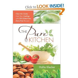 15 best 2013 books stores and resources nominees images on the pure kitchen clear the clutter from your cooking with 100 gluten free dairy free recipes hallie klecker fandeluxe Gallery