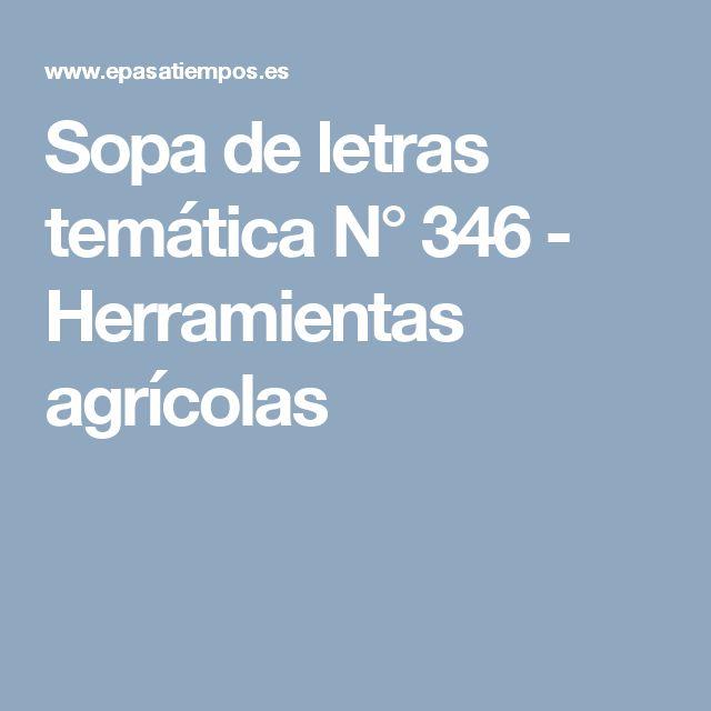 Sopa de letras temática N° 346 - Herramientas agrícolas