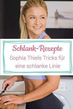 Sophia Thiels beste Rezepte für eine schlanke Linie #rezepte #abnehmen #diät
