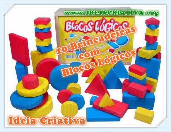 10 Brincadeiras utilizando blocos lógicos.