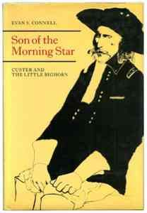 son of the morning star, evan s. connell