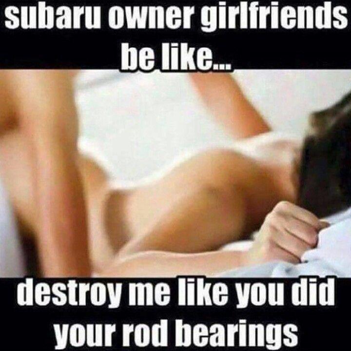Car meme, car humor, automotive humor, subaru, subaru meme