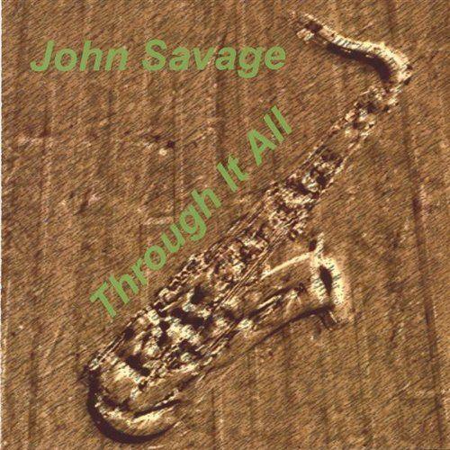 John Savage - Through It All