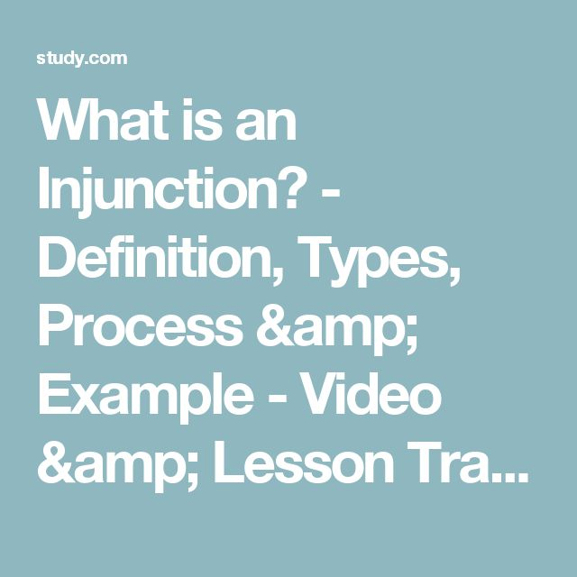 What is an Injunction? - Definition, Types, Process & Example - Video & Lesson Transcript | Study.com