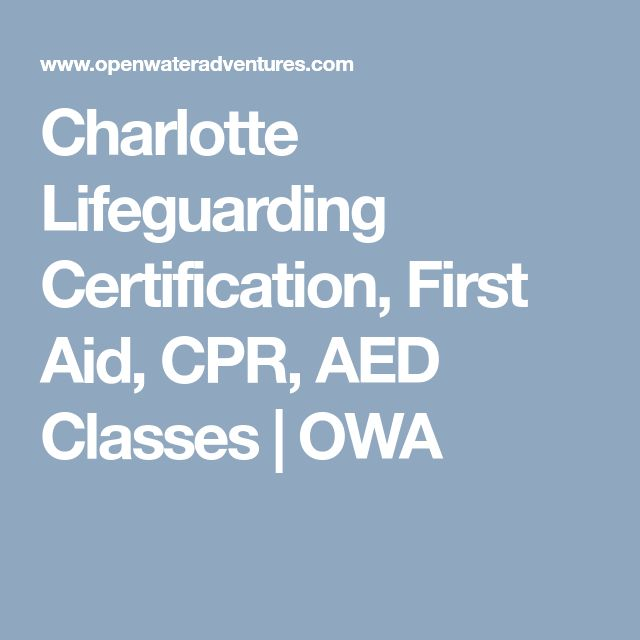 Charlotte Lifeguarding Certification, First Aid, CPR, AED Classes | OWA
