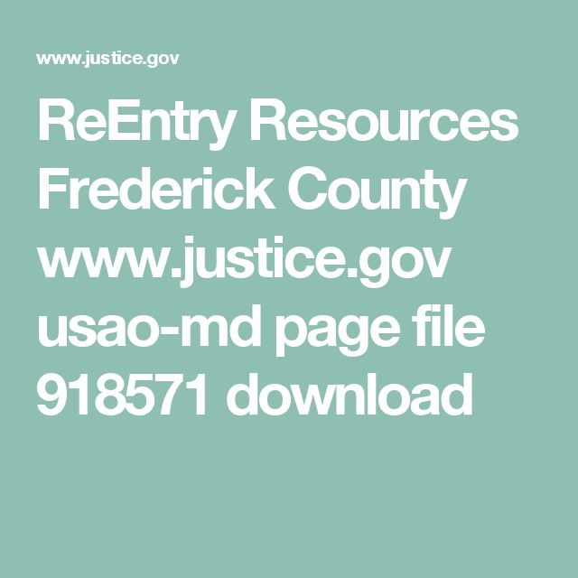 ReEntry Resources Frederick County www.justice.gov usao-md page file 918571 download