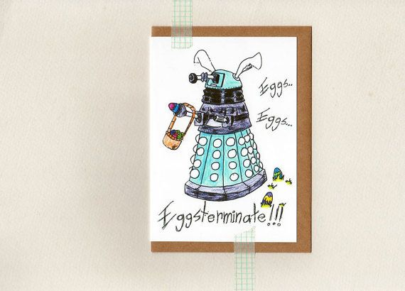 dalek EGGSTERMINATE card . dr who . mini print . by ThePaisleyFive