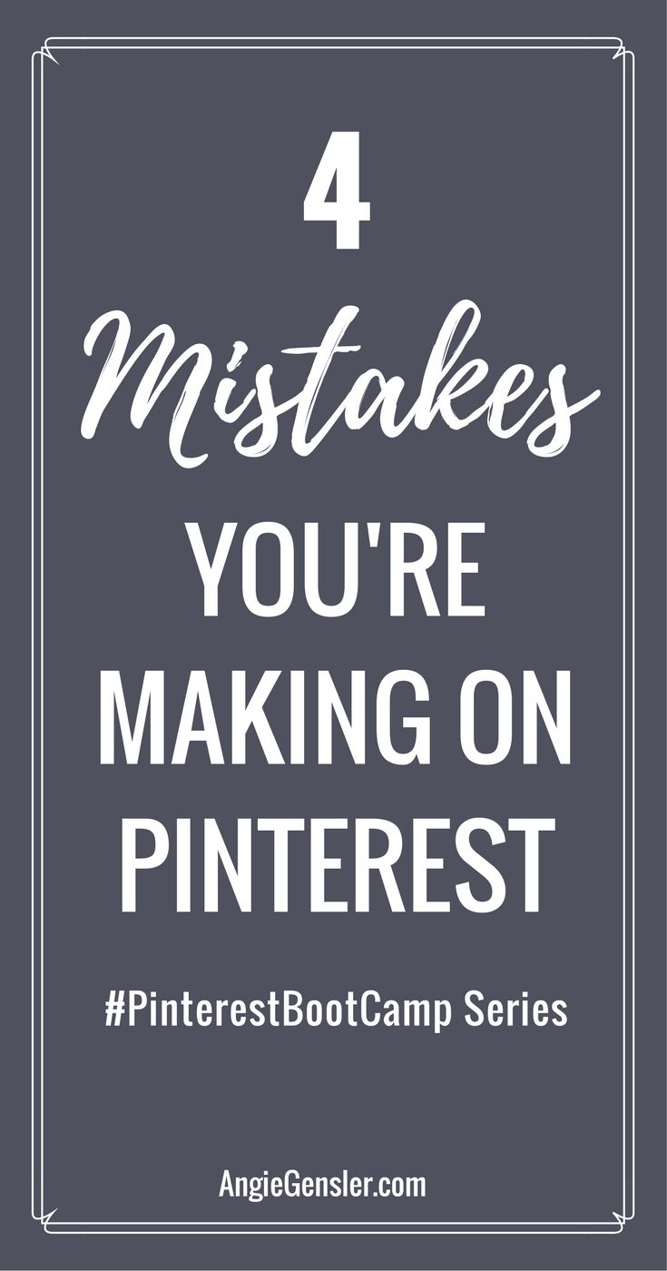 Are you making these 4 mistakes on Pinterest? Find out and learn how you can easily solve them and set your account up for success!
