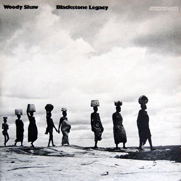 Woody Shaw - Blackstone Legacy at Discogs
