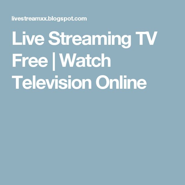 Live Streaming TV Free | Watch Television Online