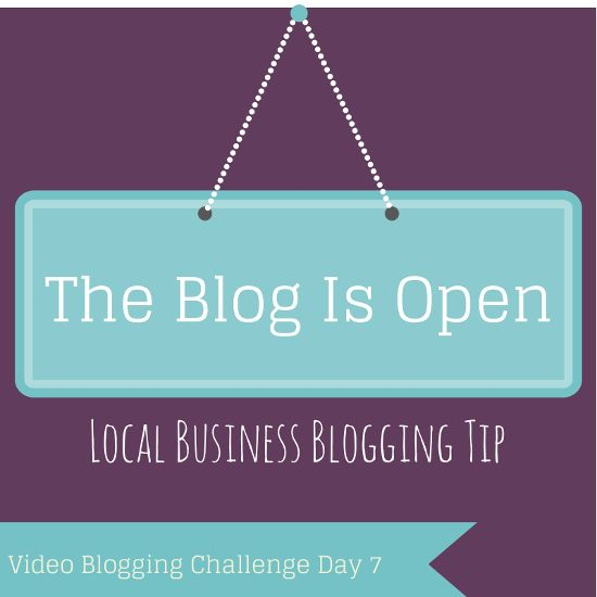Video Blogging Challenge Day 7 - A Win and a local business blogging tip.  Transcript included.