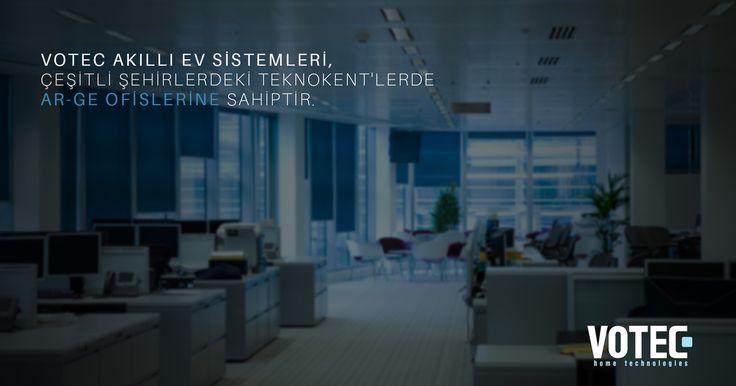 Votec Akıllı Ev Sistemleri, çeşitli şehirlerdeki Teknokent'lerde Ar-Ge ofislerine sahiptir.