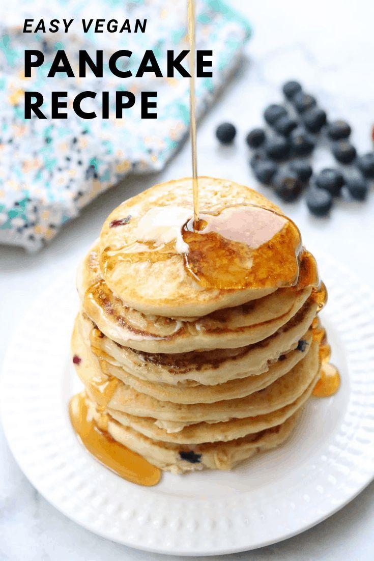 Best Vegan Pancake Recipe Vegan Blueberry Recipe Vegan Pancake Recipes Vegan Pancakes Easy Vegan Pancakes Recipe