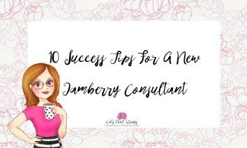 10 Success Tips for a New Jamberry Consultant
