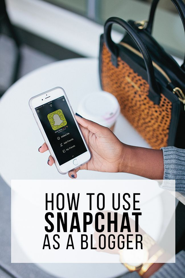 How to use Snapchat as a blogger -- get the most out of this social media platform and engage your audience!