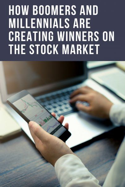 Heres How Boomers and Millennials Are Creating Winners on the Stock Market | Expert Investment Advice | Smart Monet Decisions | Best Personal Finance Advice