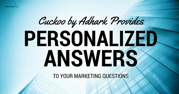 Cuckoo by Adhark Provides Personalized Answers to Your Marketing Questions | VentureFizz