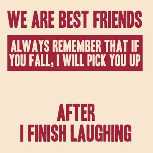 30 Funny Friendship Quotes For Best Friends To Use As Instagram Captions Birthday Quotes For Best Friend Friends Forever Quotes Friends Quotes