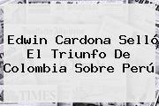 http://tecnoautos.com/wp-content/uploads/imagenes/tendencias/thumbs/edwin-cardona-sello-el-triunfo-de-colombia-sobre-peru.jpg Gol Caracol. Edwin Cardona selló el triunfo de Colombia sobre Perú, Enlaces, Imágenes, Videos y Tweets - http://tecnoautos.com/actualidad/gol-caracol-edwin-cardona-sello-el-triunfo-de-colombia-sobre-peru/