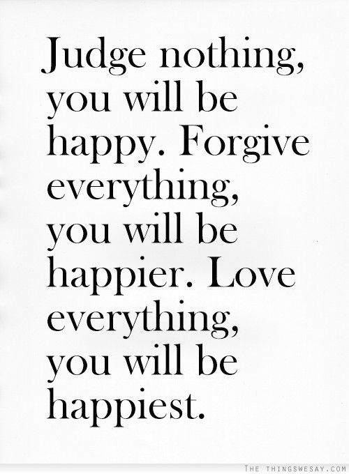 Love Forgiveness Quotes Adorable 425 Best Quotes Images On Pinterest  Sayings And Quotes Proverbs