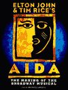 Aida- music by Elton John and lyrics by Time Rice. Sheri Renee Scott, Adam Pascal, Heather Headley.
