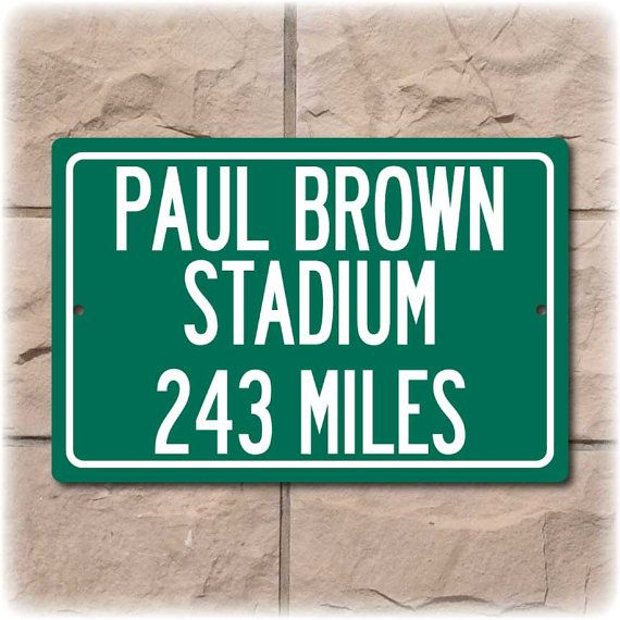 Paul Brown Stadium Personalized Highway Distance by Travelsigns, $19.95