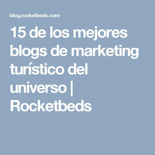 15 de los mejores blogs de marketing turístico del universo | Rocketbeds