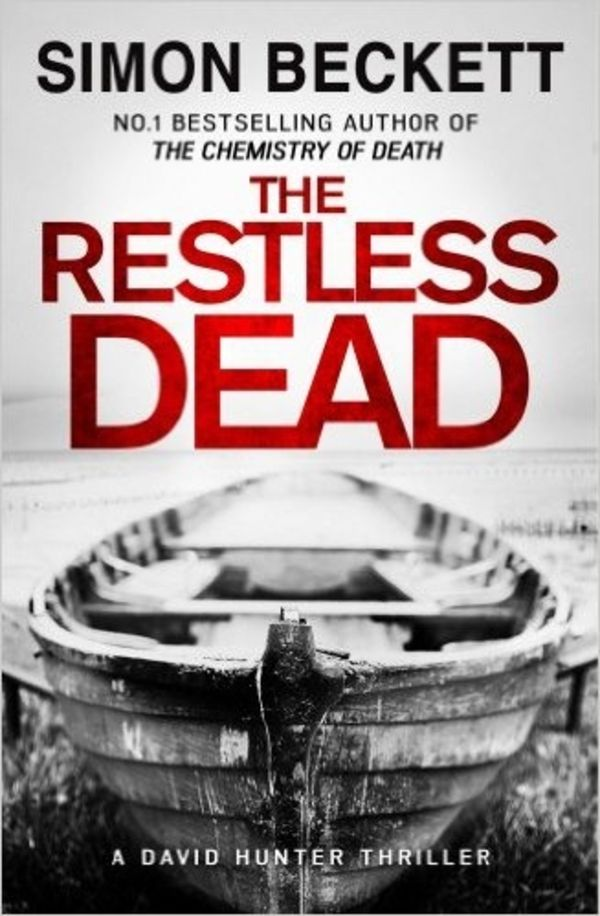 My review of Simon Beckett's The Restless Dead
