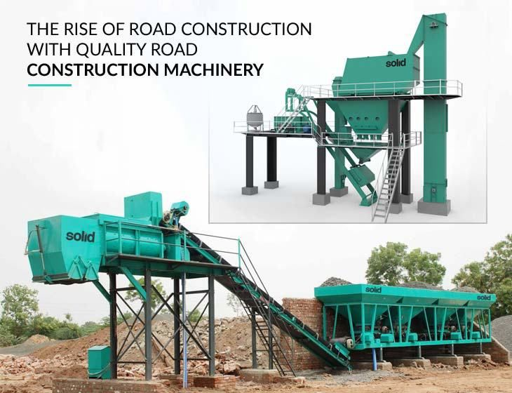 The Rise of Road Construction with Quality Road Construction Machinery