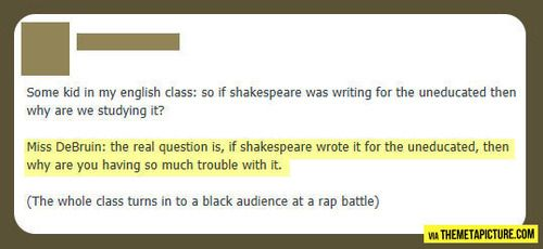"""The whole class turned into a black audience at a rap battle."" Hahahaha!!!!"
