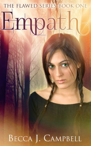 Now #FREE! Empath (The Flawed Series Book One) - #Kindle edition by Becca J. Campbell. #reading #read #amreading #eBook #NA #NewAdult #Paranormal #UrbanFantasy #Fantasy #thriller #suspense