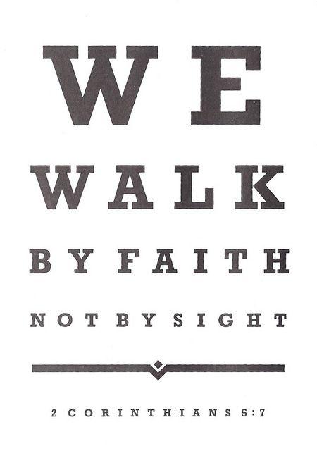 Christian - Eye Chart, Walk By Faith by 9teen87's Postcards, via Flickr