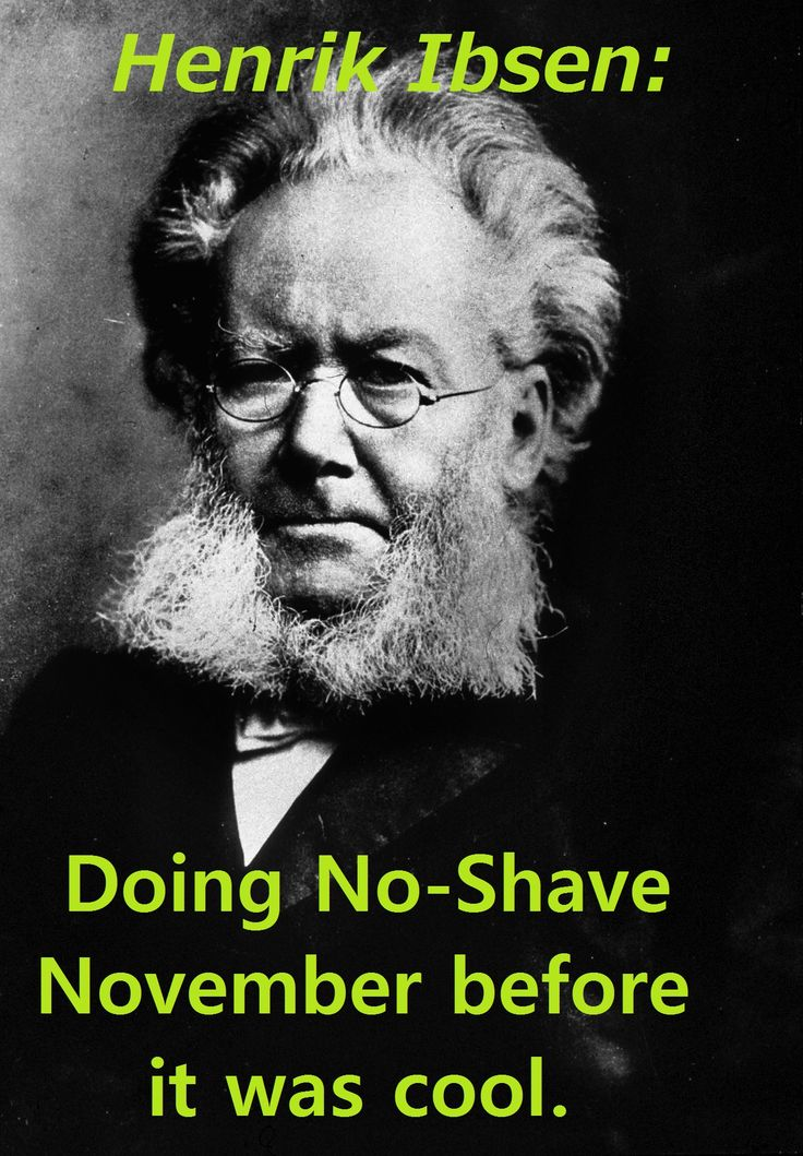 Happy #Meme #Mandag!  No-Shave November is turning into a proud tradition around the United States.  However, there appears to be some early pioneers to the cause.  Henrik Ibsen brought his unique take on facial hair to the scene in the late 19th century.  He also brought some pretty good plays.  Enjoy!  #Skog53 #Skogfjorden #Ibsen #NoShaveNovember