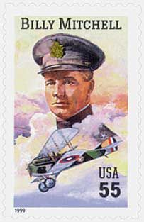 Billy Mitchell joined the list of distinguished people honored as part of the Pioneers of Aviation series, which began in 1978. Mitchell is considered the father of the U.S. Army Air Force, the aviation branch of the U.S. Army that became the U.S. Air Force in 1946. The stamp also pictures Mitchell's personal SPAD XVI biplane.