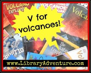 V is for Volcanoes (a Book List) from LibraryAdventure.com