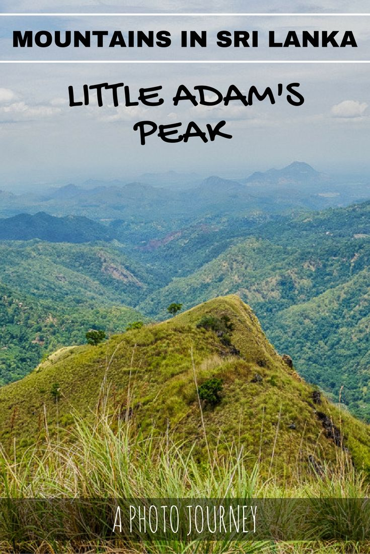 Mountains in Sri Lanka – Little Adams Peak: A Photograph Journey