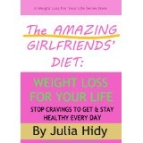 The Amazing Girlfriends' Diet: Weight Loss for Your Life - Stop Cravings to Get & Stay Healthy Every Day (Kindle Edition)  http://totalproductreview.com